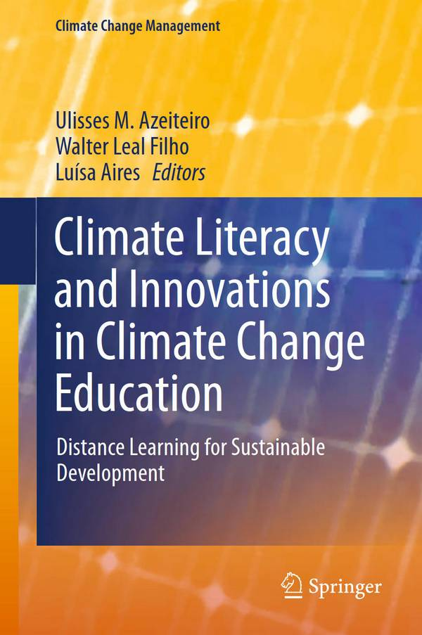 Climate Literacy and Innovations in Climate Change Education – Distance Learning for Sustainable Development
