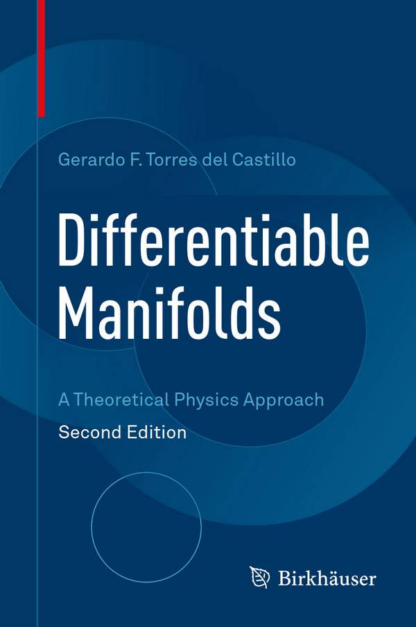 Differentiable Manifolds – A Theoretical Physics Approach (2nd Edition)