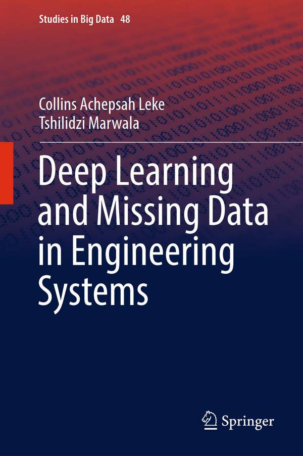 Deep Learning and Missing Data in Engineering Systems