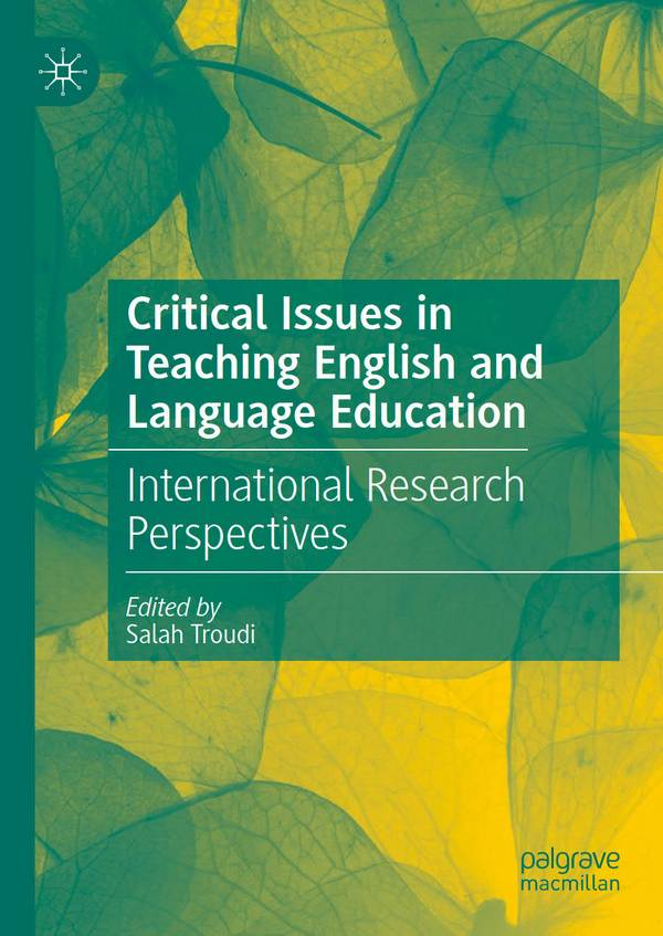 Critical Issues in Teaching English and Language Education - International Research Perspectives