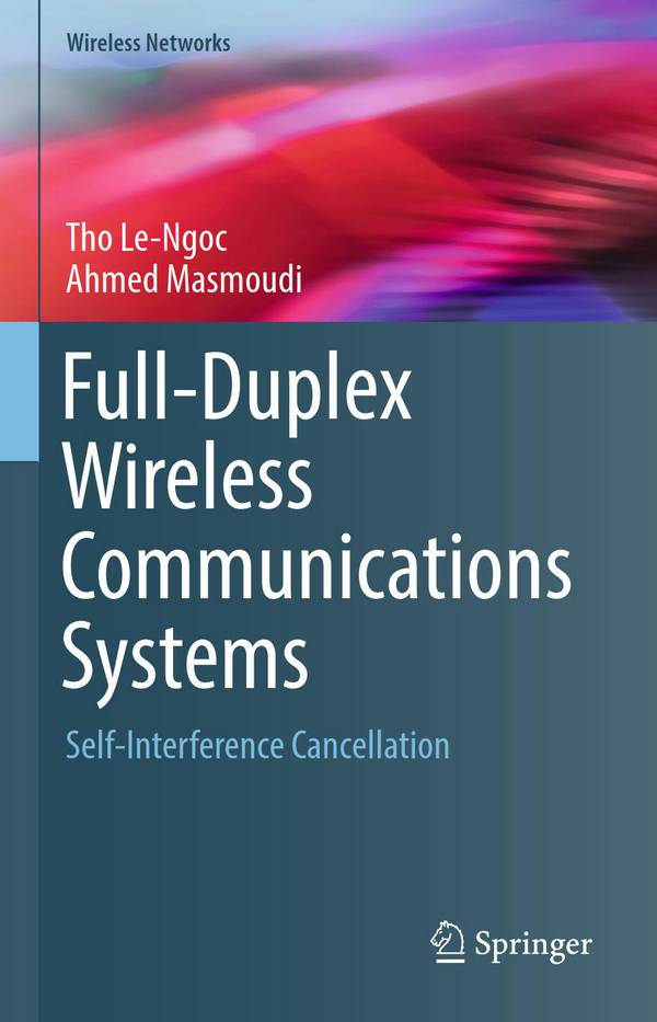 Full-Duplex Wireless Communications Systems - Self-Interference Cancellation