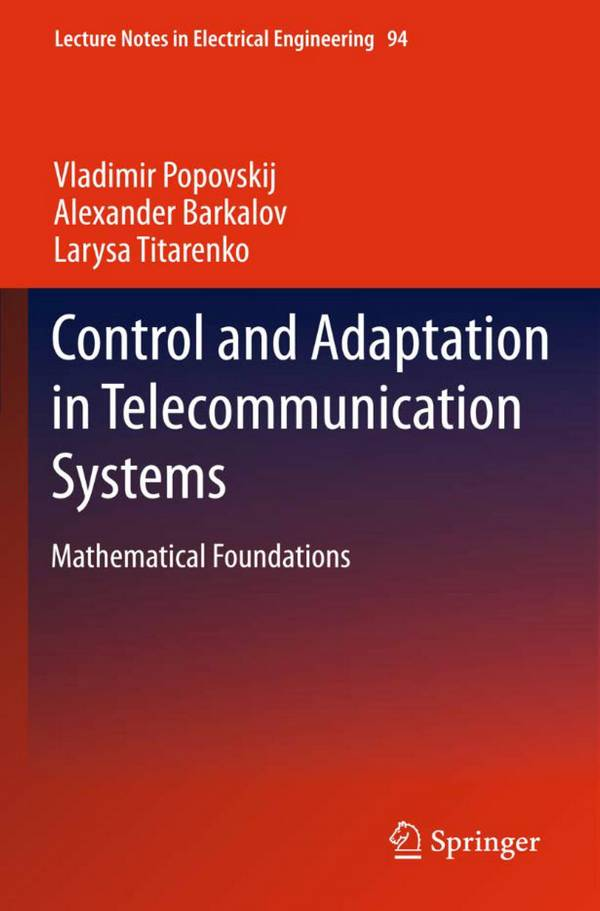 Control and Adaptation in Telecommunication Systems - Mathematical Foundations
