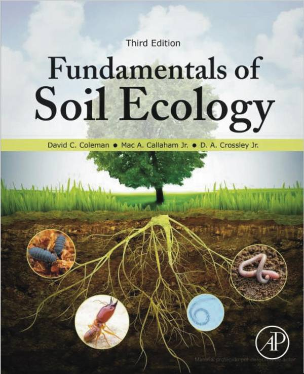 Fundamentals of Soil Ecology (3rd Edition)