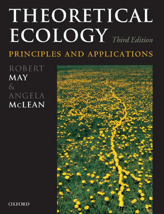 Theoretical Ecology - Principles and Applications (3rd Edition)