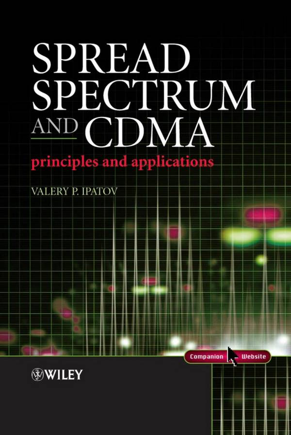 Spread Spectrum and CDMA - Principles and Applications