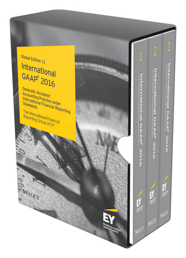 International GAAP 2016 - Generally Accepted Accounting Principles under International Financial Reporting Standards (3 Volume Set)