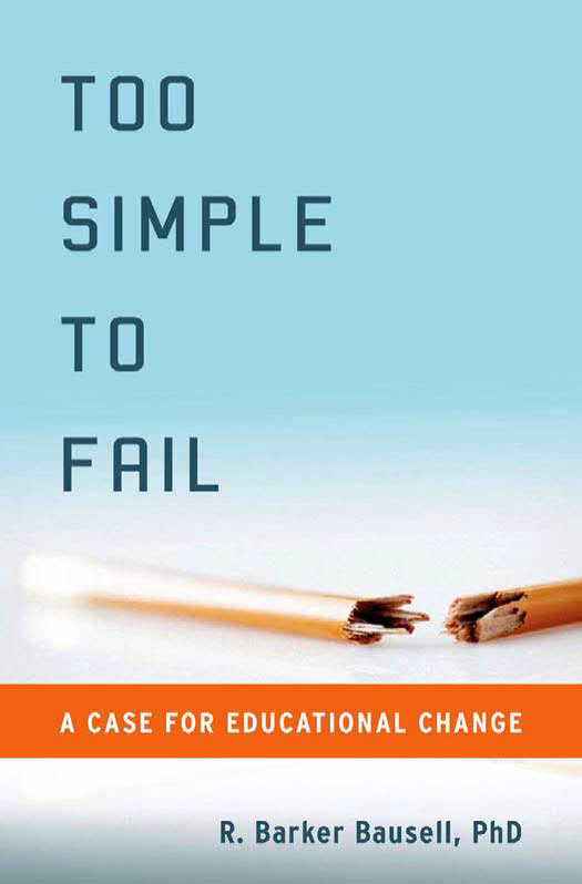 Too Simple to Fail - A Case for Educational Change