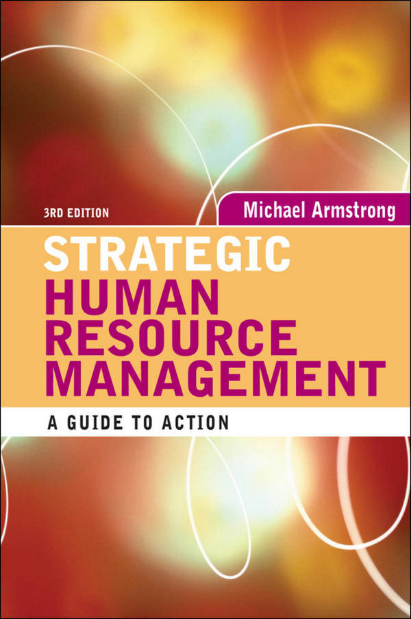 Strategic Human Resource Management - A Guide to Action (3rd Edition)