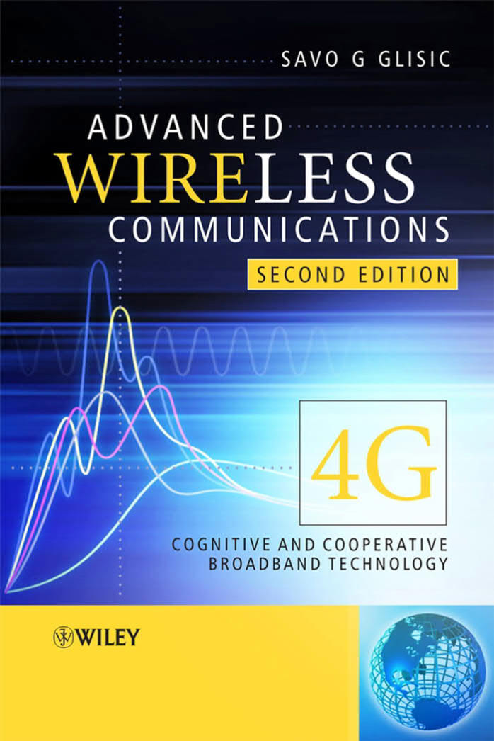 Advanced Wireless Communications - 4G Cognitive and Cooperative Broadband Technology (2nd Edition)