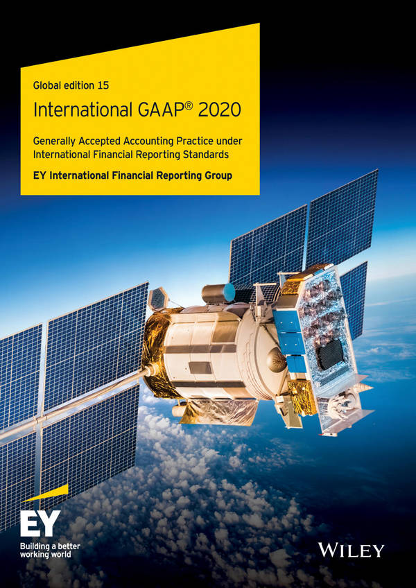 International GAAP 2020 - Generally Accepted Accounting Practice under International Financial Reporting Standards