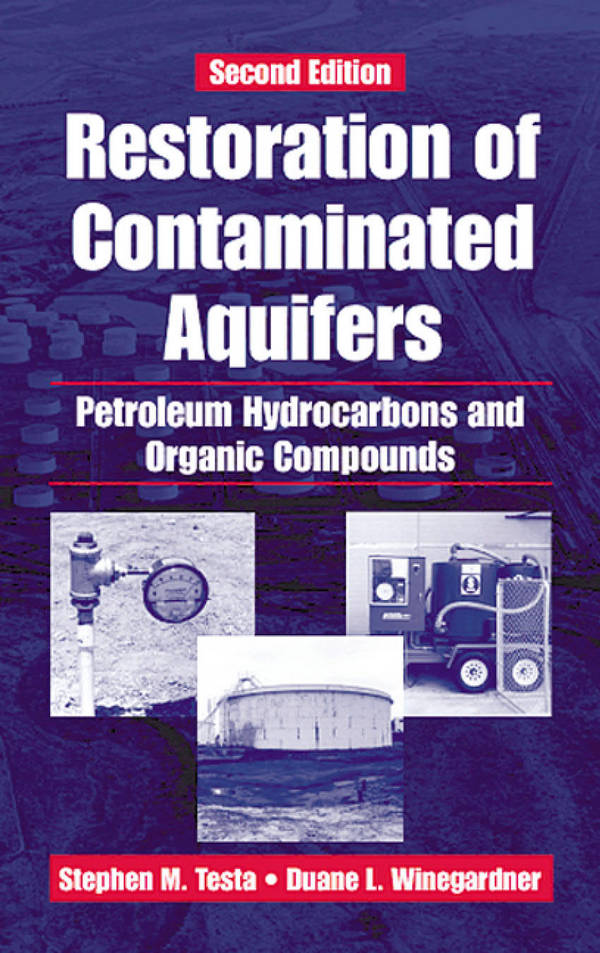 Restoration of Contaminated Aquifers - Petroleum Hydrocarbons and Organic Compounds (2nd Edition)