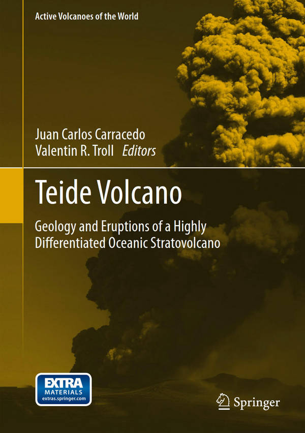 Teide Volcano - Geology and Eruptions of a Highly Differentiated Oceanic Stratovolcano