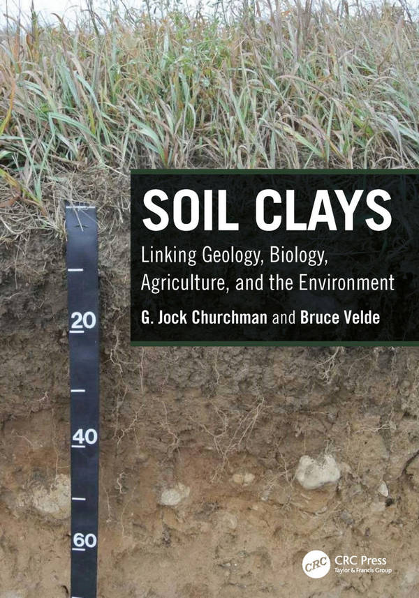 Soil Clays - Linking Geology, Biology, Agriculture, and the Environment