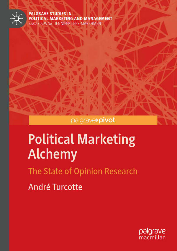 Political Marketing Alchemy - The State of Opinion Research
