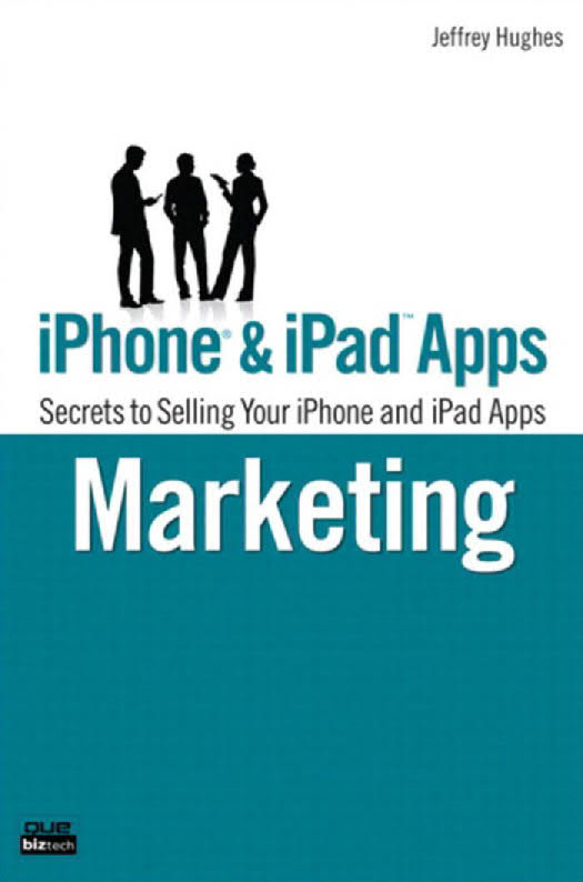 iPhone and iPad Apps Marketing - Secrets to Selling Your iPhone and iPad Apps