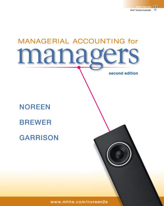 Managerial Accounting for Managers (2nd Edition)