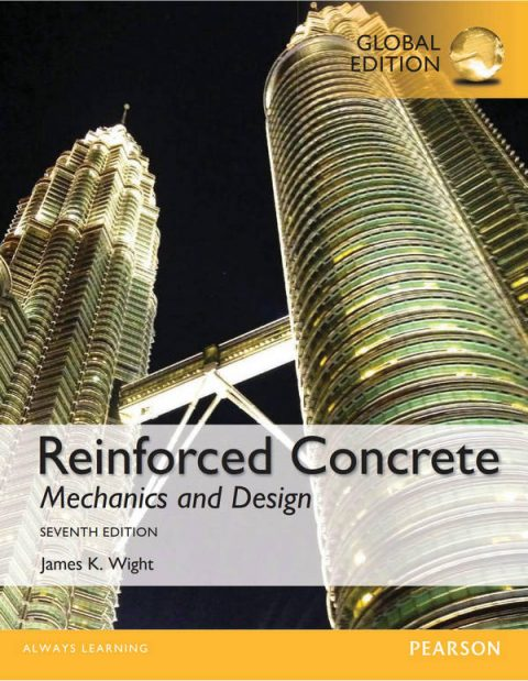 Reinforced Concrete - Mechanics and Design (7th Global Edition)