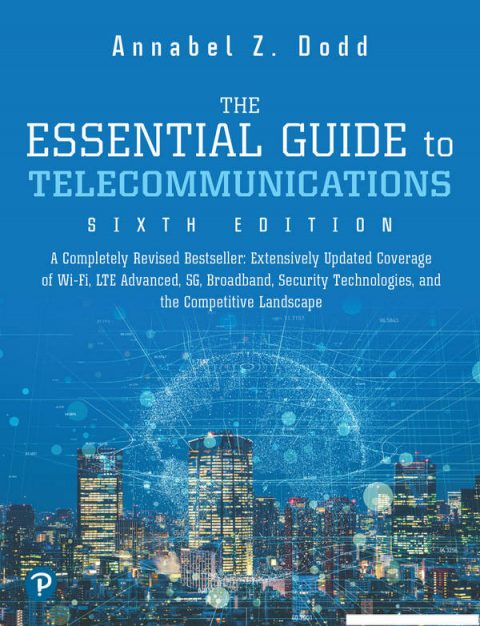 The Essential Guide to Telecommunications (6th Edition)