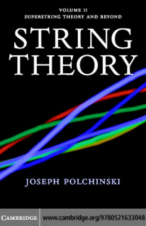 String Theory - Volume 2 - Superstring Theory and Beyond