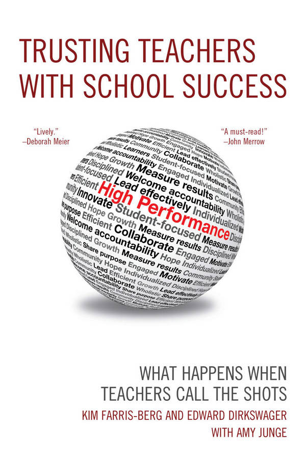Trusting Teachers with School Success - What Happens When Teachers Call the Shots