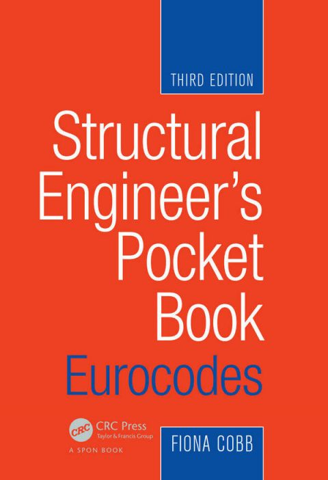 Structural Engineer's Pocket Book - Eurocodes (3rd Edition)