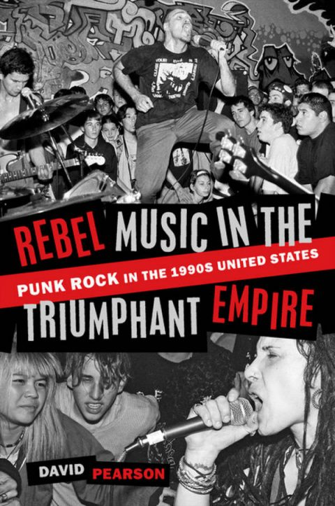 Rebel Music in the Triumphant Empire - Punk Rock in the 1990s United States