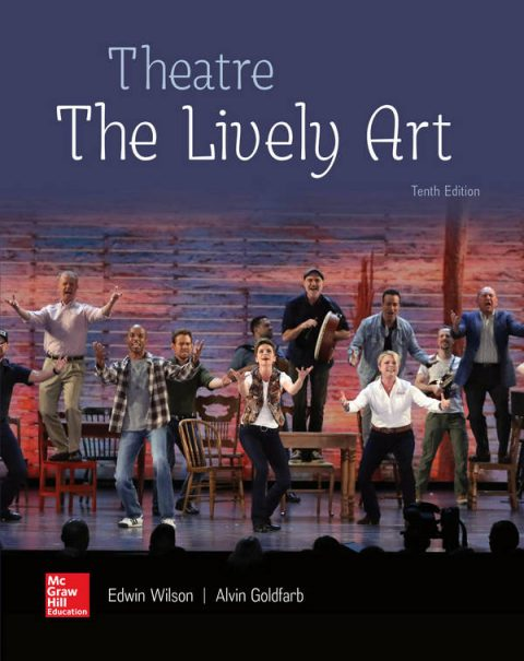 Theatre - The Lively Art (10th Edition)