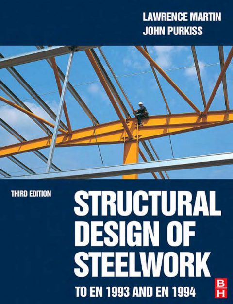 Structural Design of Steelwork to EN 1993 and EN 1994 (3rd Edition)
