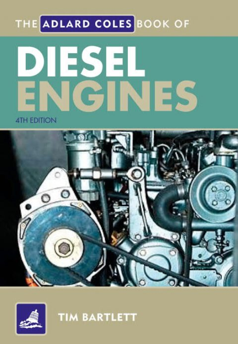 The Adlard Coles Book of Diesel Engines (4th Edition)