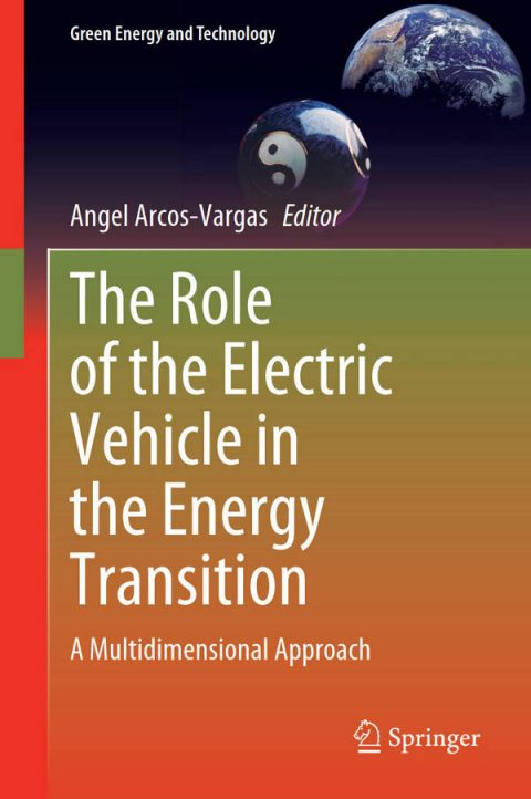 The Role of the Electric Vehicle in the Energy Transition - A Multidimensional Approach