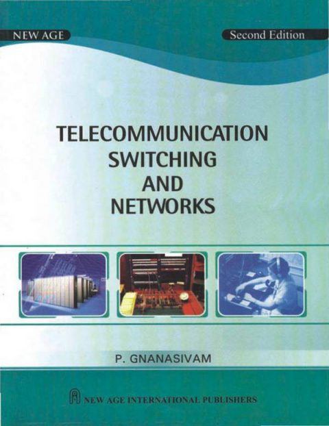 Telecommunication Switching and Networks (2nd Edition)