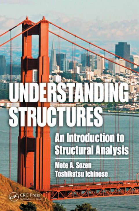 Understanding Structures - An Introduction to Structural Analysis