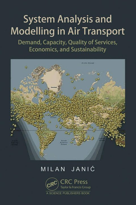 System Analysis and Modelling in Air Transport - Demand, Capacity, Quality of Services, Economic, and Sustainability