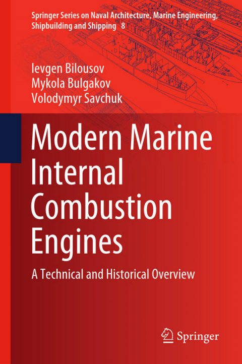 Modern Marine Internal Combustion Engines - A Technical and Historical Overview