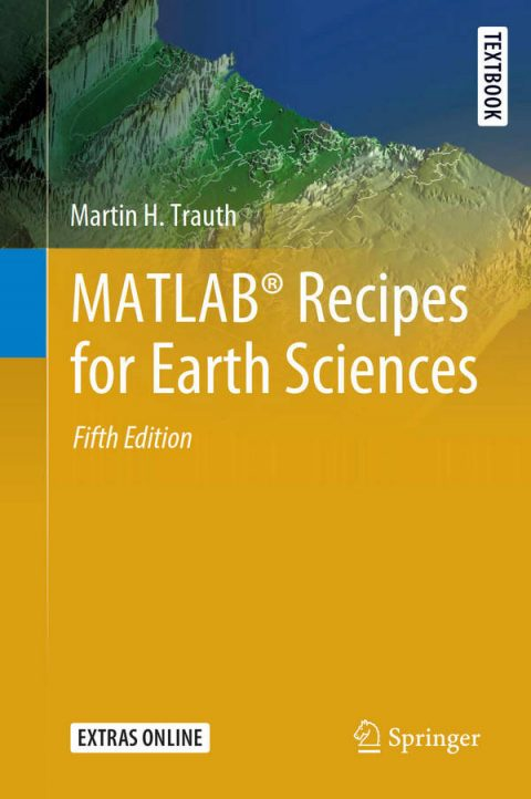 MATLAB Recipes for Earth Sciences (5th Edition)