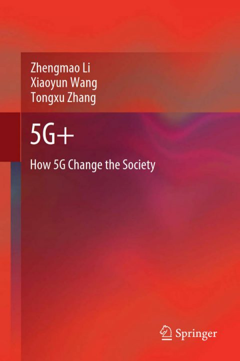 5G+ - How 5G Change the Society