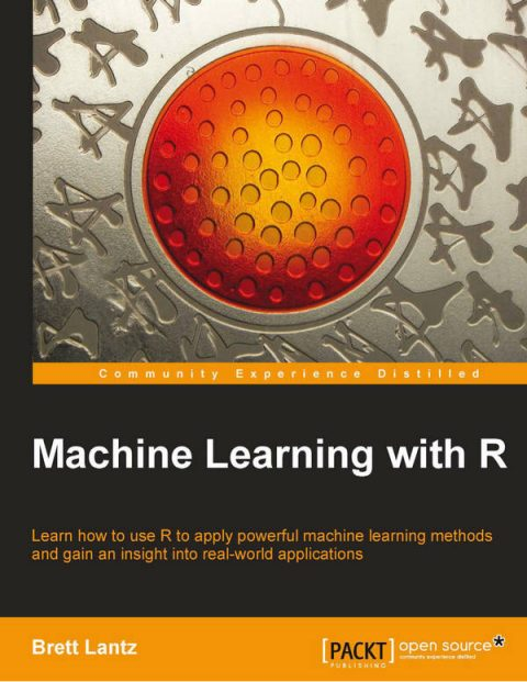 Machine Learning with R (Lantz)