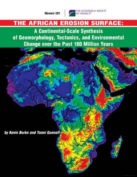 The African Erosion Surface - A Continental-Scale Synthesis of Geomorphology, Tectonics, and Environmental Change over the Past 180 Million Years