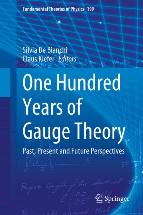 One Hundred Years of Gauge Theory - Past, Present and Future Perspectives