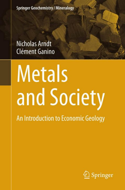 Metals and Society - An Introduction to Economic Geology