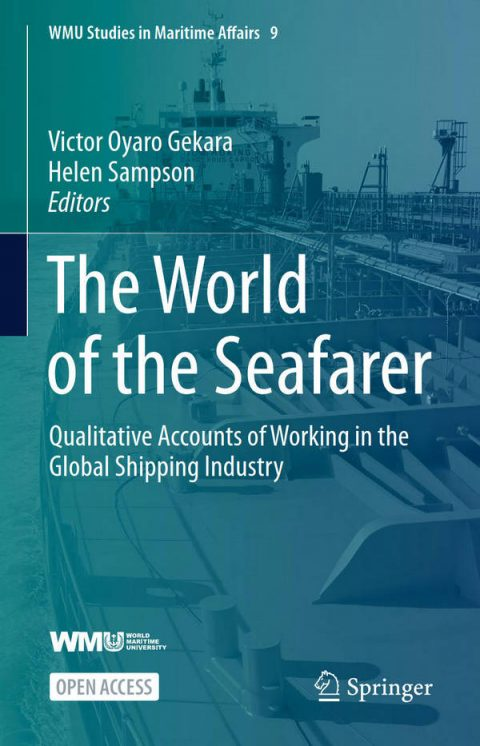 The World of the Seafarer - Qualitative Accounts of Working in the Global Shipping Industry