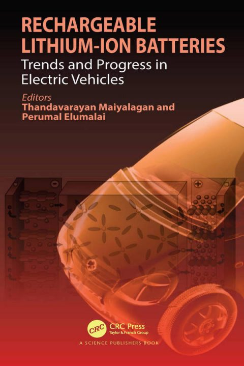 Rechargeable Lithium-Ion Batteries - Trends and Progress in Electric Vehicles