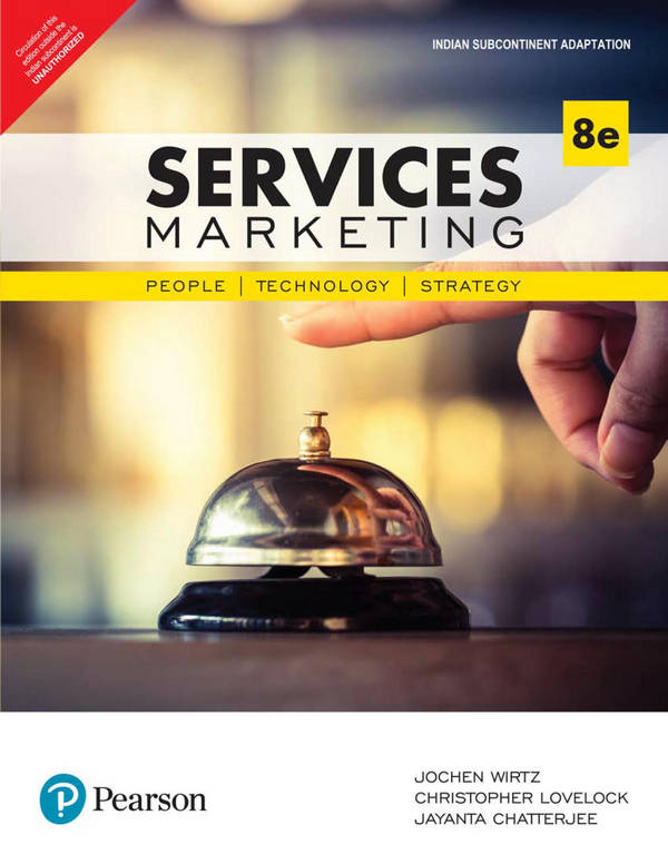 Services Marketing - People, Technology, Strategy (8th Edition)