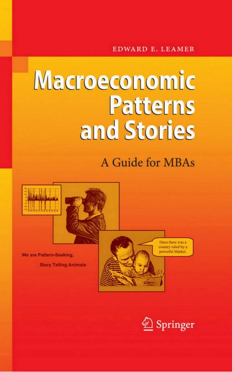 Macroeconomic Patterns and Stories - A Guide for MBAs