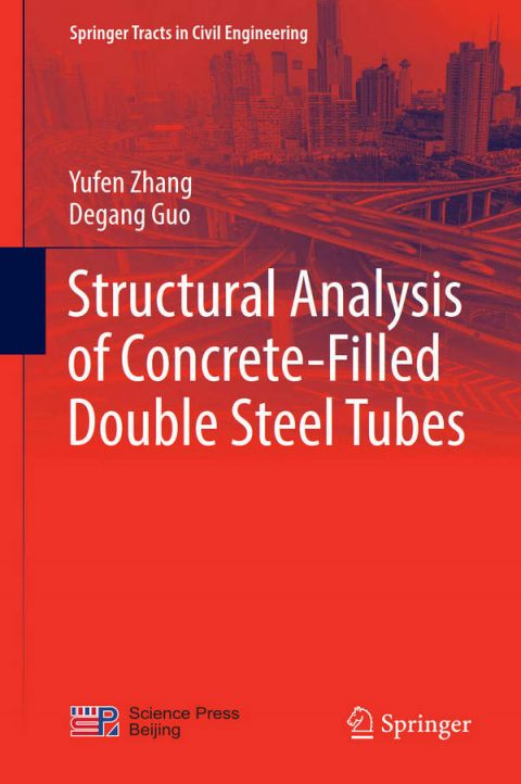 Structural Analysis of Concrete-Filled Double Steel Tubes