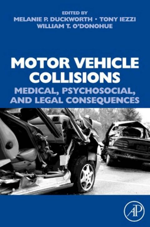 Motor Vehicle Collisions - Medical, Psychosocial, and Legal Consequences