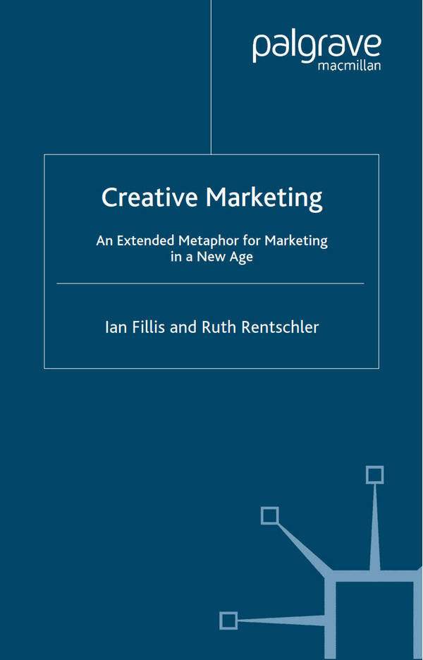 Creative Marketing - An Extended Metaphor for Marketing in a New Age