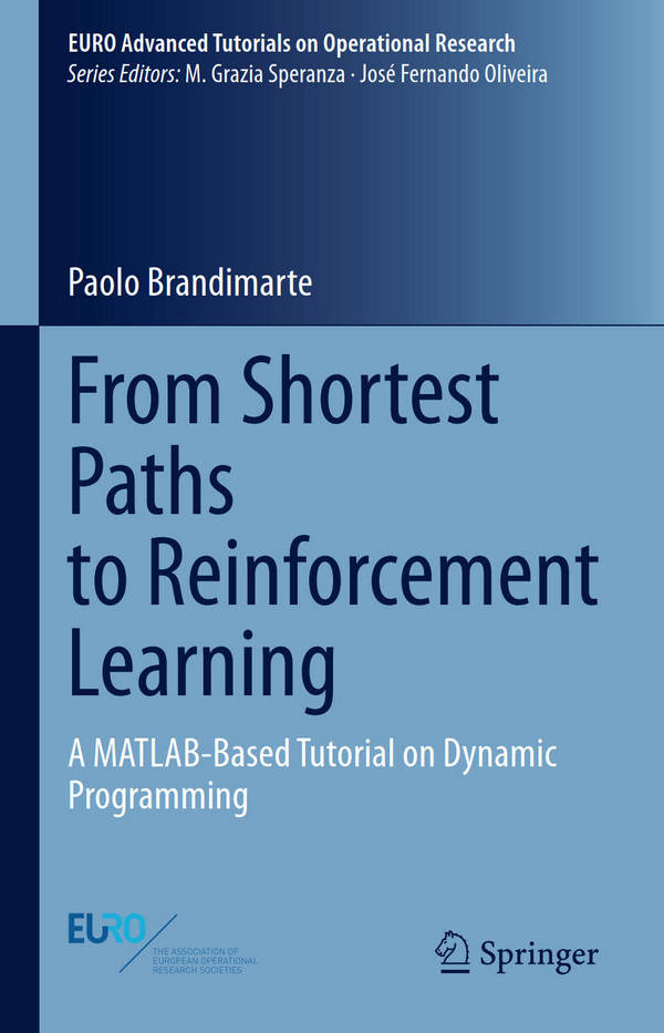 From Shortest Paths to Reinforcement Learning - A MATLAB-Based Tutorial on Dynamic Programming
