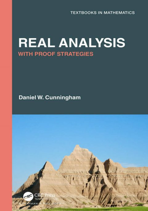 Real Analysis - With Proof Strategies