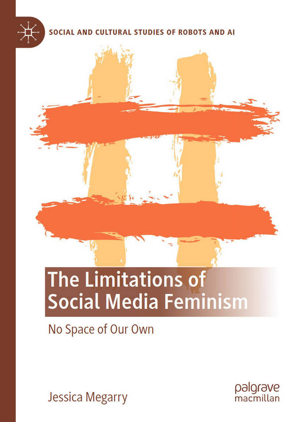 The Limitations of Social Media Feminism - No Space of Our Own